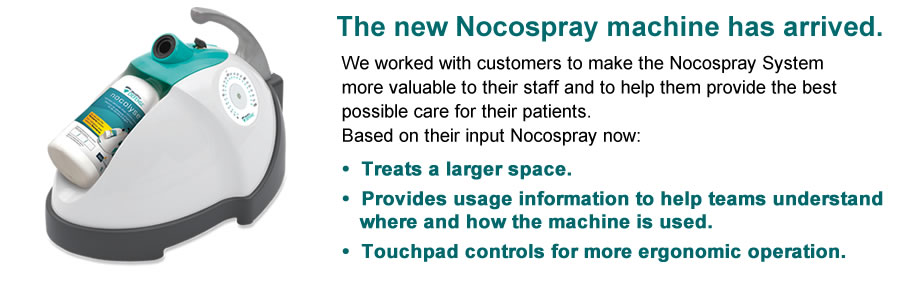 The new Nocospray machine has arrived. We worked with customers to make the Nocospray System more valuable to their staff and to help them provide the best possible care for their patients. Based on their input Nocospray now: Treats a larger space Provides usage information to help teams understand where and how the machine is used. Touchpad controls for more ergonomic operation